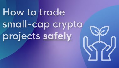 Trade small-cap crypto projects safely