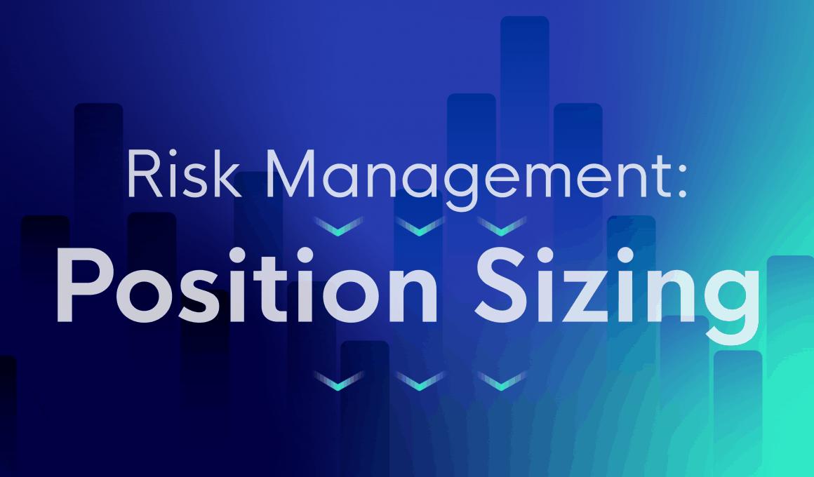 Risk management - position sizing
